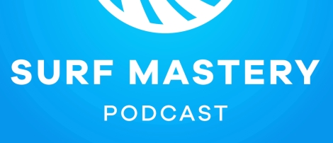 Surf Mastery Podcast Cover.5